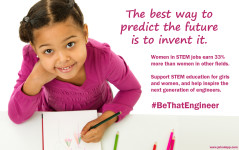 The best way to predict the future is to invent it. Support women in STEM!