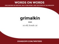 cat language: grimalkin